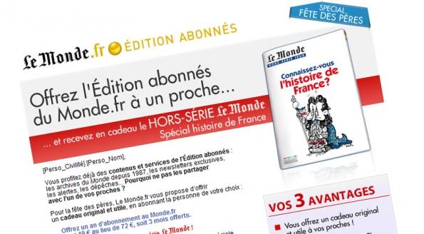 Le Monde.fr : emailing parrainage Spécial Fête des Pères
